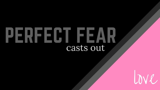PERFECT FEAR